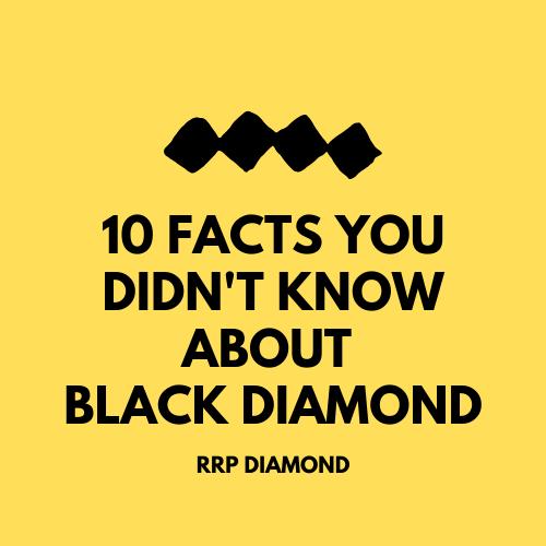 facts about black diamond