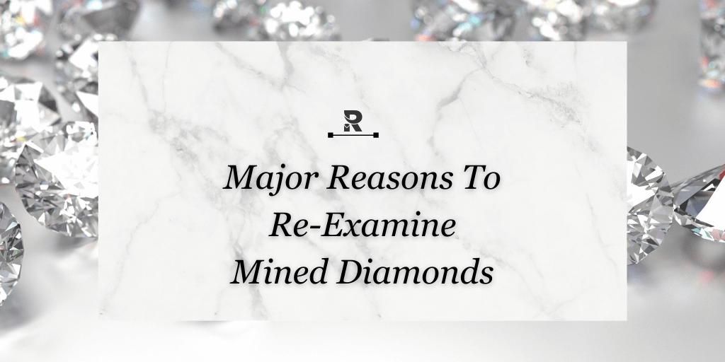 Reexamine mined diamond
