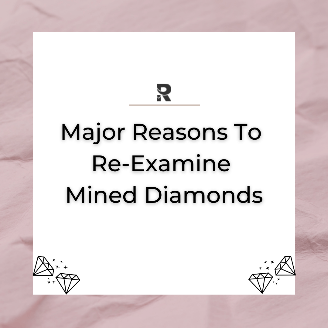 re-examine mined diamond